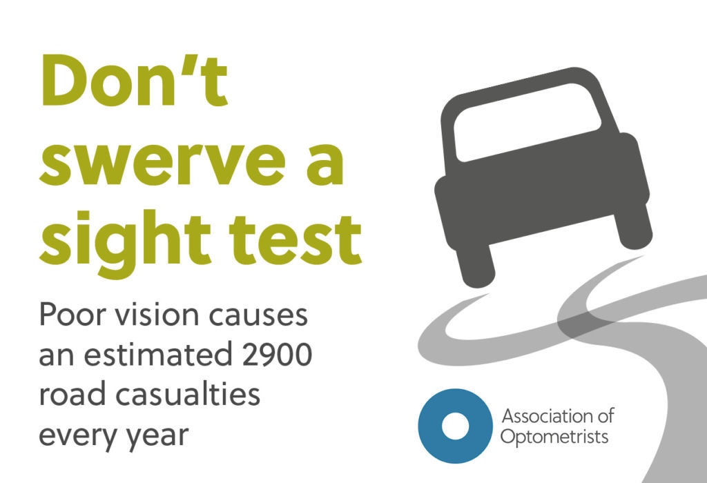 Don't Swerve A Sight Test - Association of Optometrists